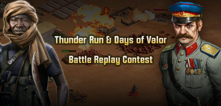 Thunder Run & Days of Valor Battle Replay Contest Extension